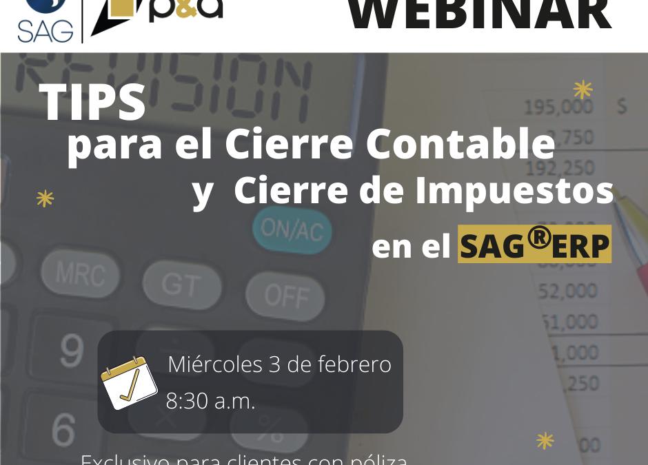 Webinar Tips para el Cierre Contable y Cierre de Impuesto en el SAG®ERP