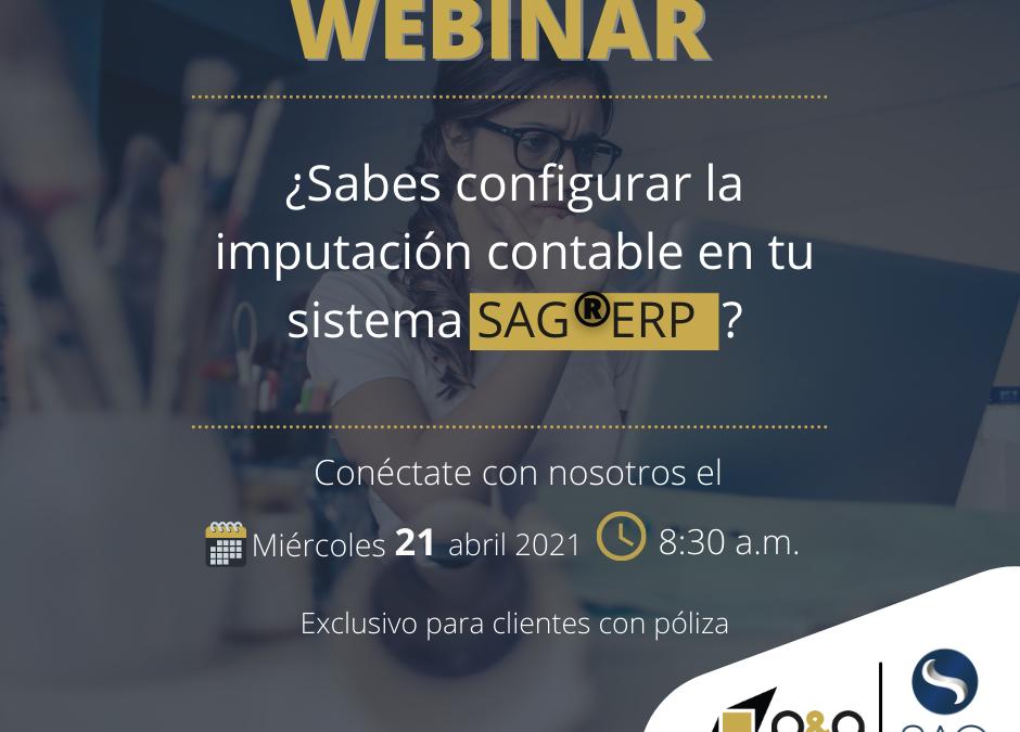 Webinar Configuración de Imputación Contable en el SAG®ERP