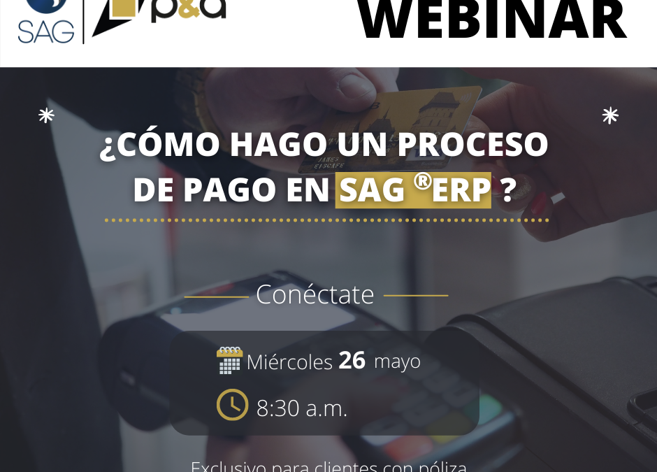 Webinar de Procesos de Pagos en el SAG®ERP